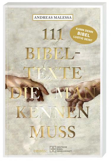 111 Bibeltexte die man kennen muss.