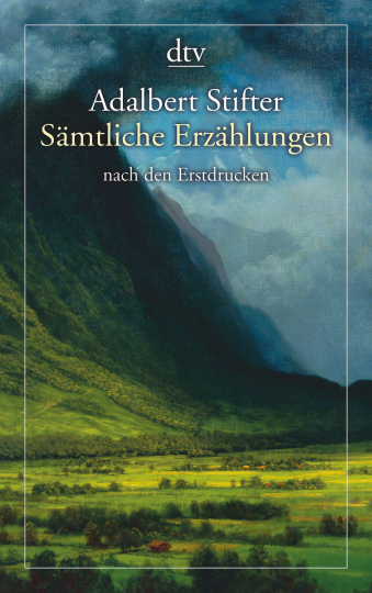Adalbert Stifter. Sämtliche Erzählungen. Nach den Erstdrucken.