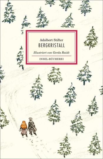 Adalbert Stifter. Bergkristall.