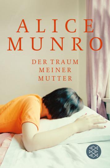 Alice Munro. Der Traum meiner Mutter. Erzählungen.