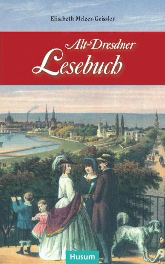 Alt-Dresdner Lesebuch.