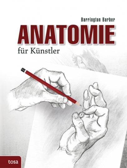 Anatomie für Künstler. Das Standardwerk zur zeichnerischen Darstellung des menschlichen Körpers.