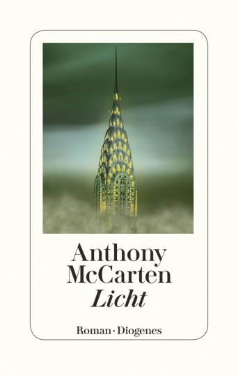 Anthony McCarten. Licht. Roman.