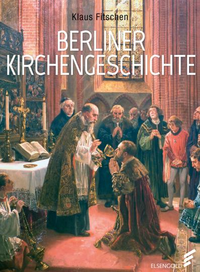 Berliner Kirchengeschichte.