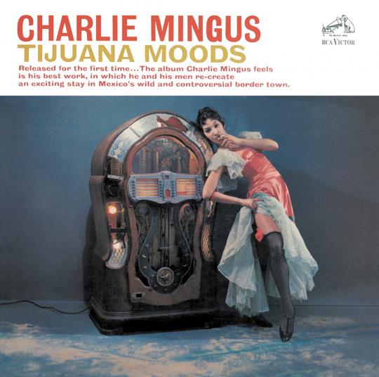 Charles Mingus. Tijuana Moods. CD.