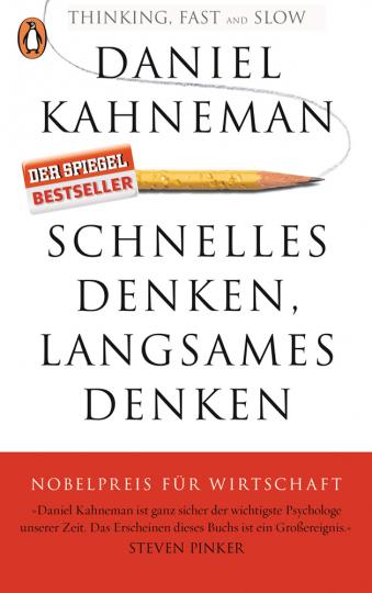 Daniel Kahneman. Schnelles Denken, langsames Denken.