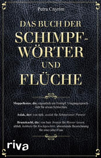 Das Buch der Schimpfwörter und Flüche.