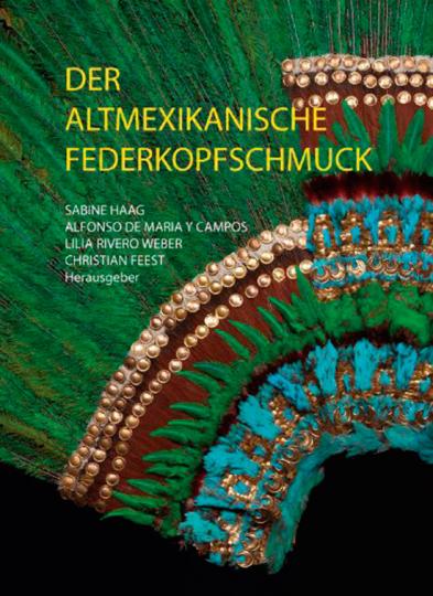 Der Altmexikanische Federkopfschmuck.