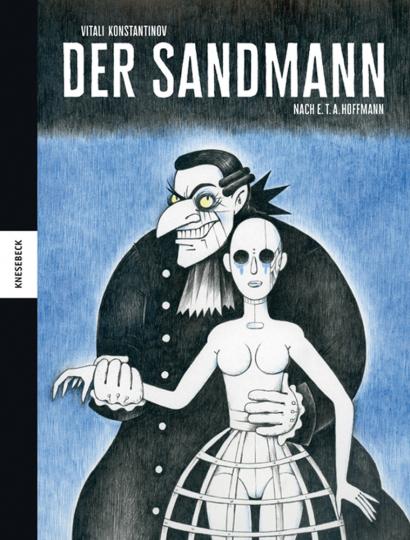 Der Sandmann. Nach E. T. A. Hoffmann. Graphic Novel.