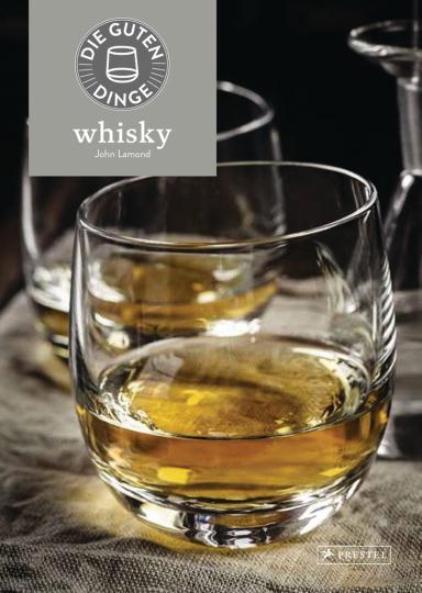 Die guten Dinge: Whisky.