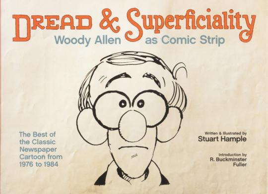 Dread & Superficiality. Woody Allen as Comic Strip.