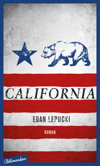 Edan Lepucki. California. Roman.