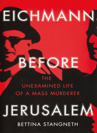 Eichmann before Jerusalem. Eichmann vor Jerusalem. Das unbehelligte Leben eines Massenmörders.