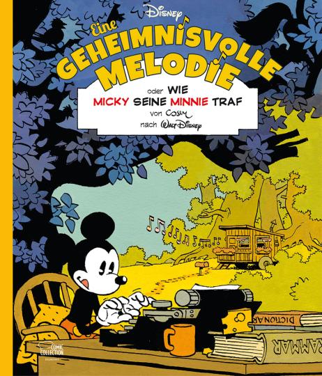 Eine geheimnisvolle Melodie. Oder: Wie Micky seine Minnie traf. Limitierte Ausgabe.