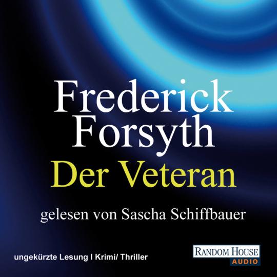 Frederick Forsyth. Der Veteran. 2 mp3-CDs.
