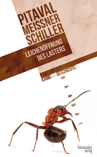 Friedrich Schiller, August Gottlieb Meißner, Pitaval. Leichenöffnung des Lasters. Kriminalgeschichten 1.