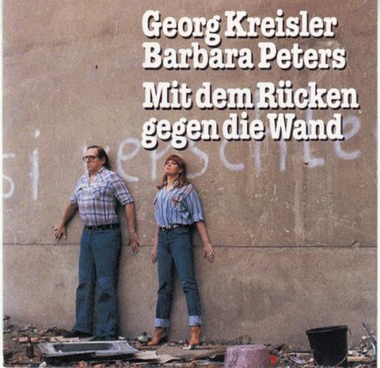 Georg Kreisler & Barbara Peters. Mit dem Rücken gegen die Wand. CD.