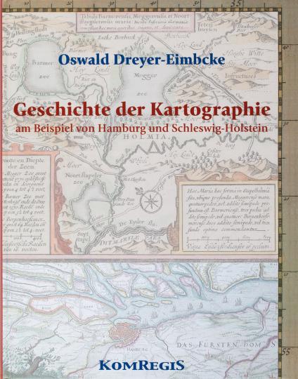 Geschichte der Kartographie am Beispiel von Hamburg und Schleswig-Holstein.