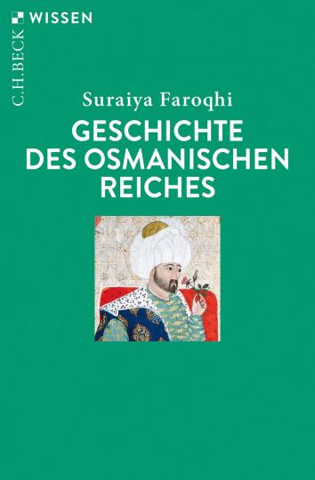 Geschichte des Osmanischen Reiches.