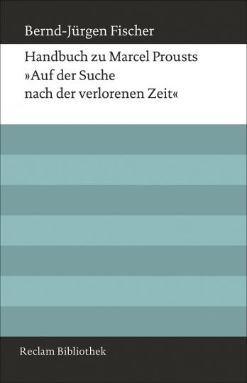 Handbuch zu Marcel Prousts Auf der Suche nach der verlorenen Zeit.