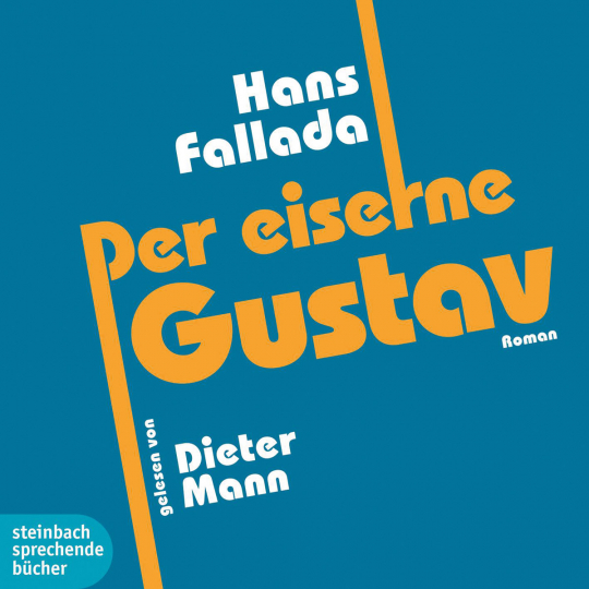 Hans Fallada. Der eiserne Gustav. Roman. 1 CD.