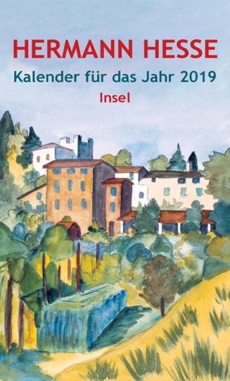 Hermann Hesse. Insel-Kalender für das Jahr 2019.