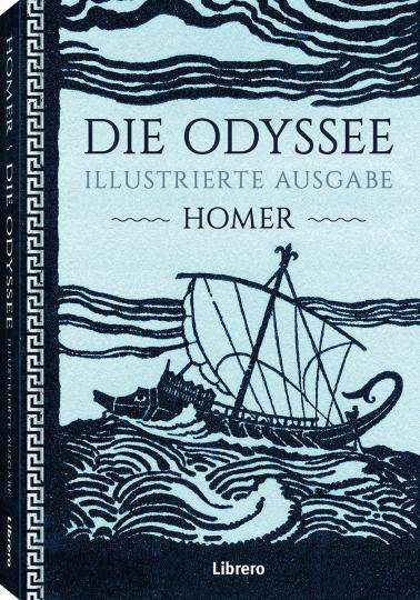 Homer. Die Odyssee - illustrierte Ausgabe.