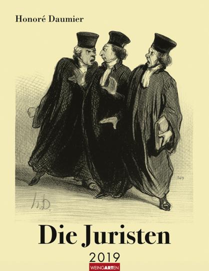 Honoré Daumier. Die Juristen. Kalender 2019.