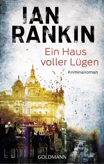 Ian Rankin. Ein Haus voller Lügen.
