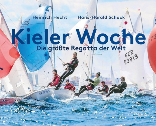 Kieler Woche. Die größte Regatta der Welt.