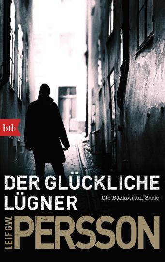 Leif GW Persson. Der glückliche Lügner. Die Bäckström-Serie.