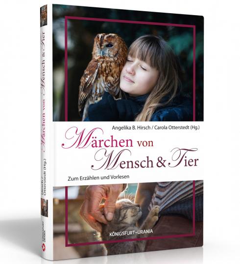 Märchen von Mensch & Tier. Zum Erzählen und Vorlesen.