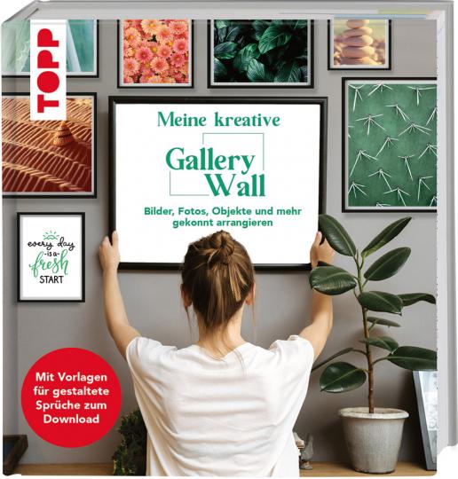 Meine kreative Gallery Wall. Bilder, Fotos, Objekte und mehr gekonnt arrangieren.
