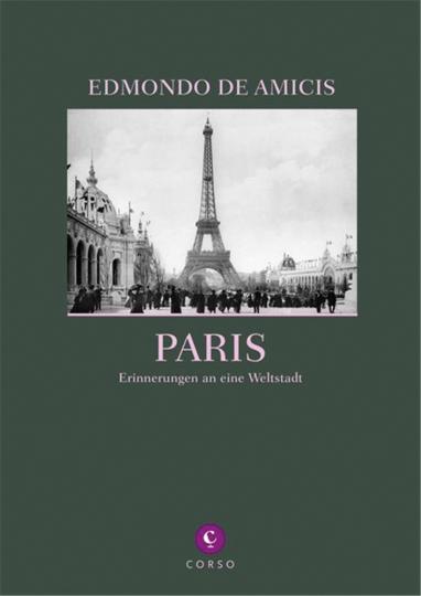 Paris. Erinnerungen an eine Weltstadt.