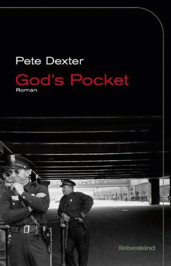 Pete Dexter. God's Pocket. Roman.