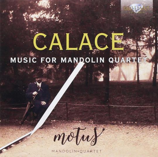 Raffaele Calace. Werke für Mandolinenquartett. CD.
