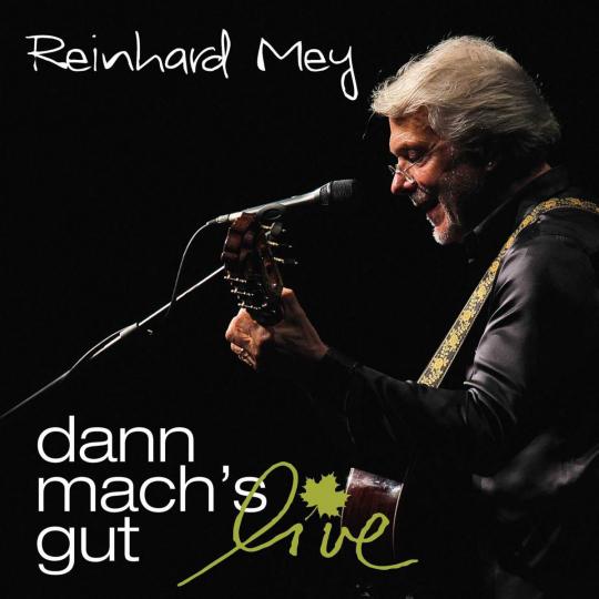 Reinhard Mey. Dann mach's gut: Live. 2 CDs.