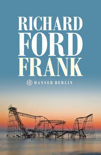 Richard Ford. Frank. Roman.
