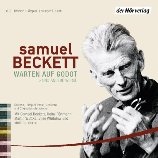 Samuel Beckett. »Warten auf Godot« und andere Werke. 6 CDs.