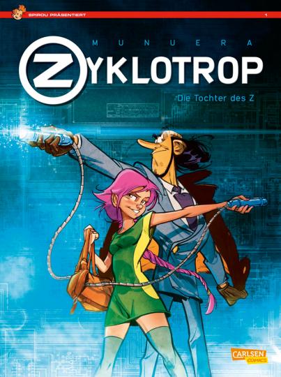 Spirou präsentiert. Zyklotrop I. Die Tochter des Z.