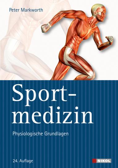 Sportmedizin. Physiologische Grundlagen.