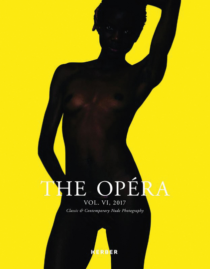 THE OPÉRA. Magazine for Classic & Contemporary Nude Photography - Volume VI.