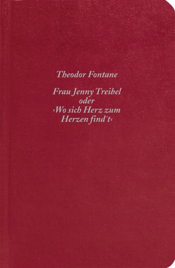 Theodor Fontane. Frau Jenny Treibel oder »Wo sich Herz zum Herzen find't«.