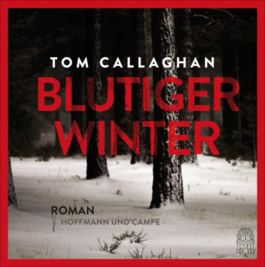 Tom Callaghan. Blutiger Winter. 1 mp3-CD.