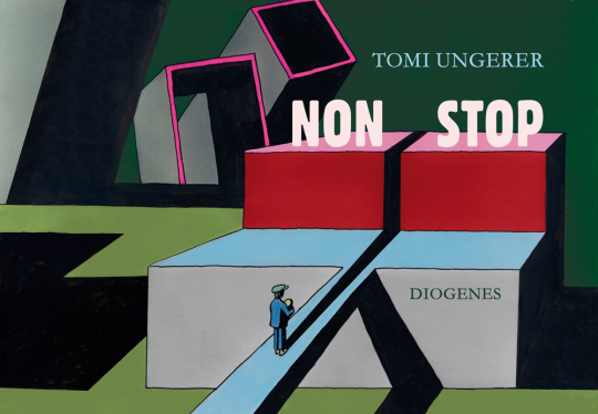 Tomi Ungerer. Non Stop.