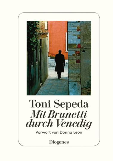 Toni Sepeda. Mit Brunetti durch Venedig.