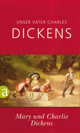 Unser Vater Charles Dickens.