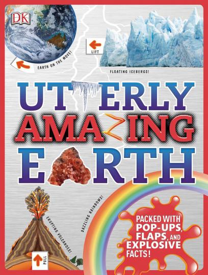 Utterly Amazing Earth. Absolut fantastische Erde. Mit Pop-Up Elementen.