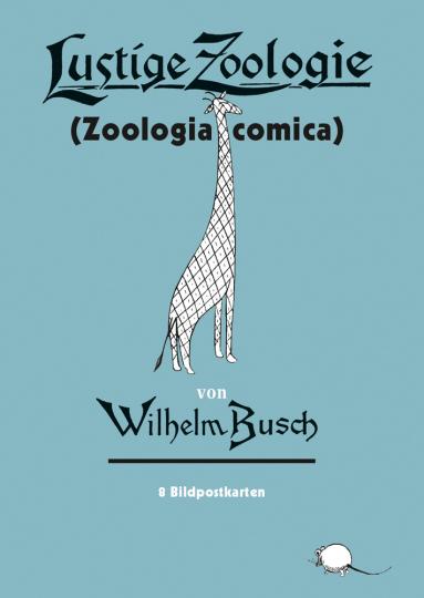 Wilhelm Busch. Lustige Zoologie. 8 Bildpostkarten.