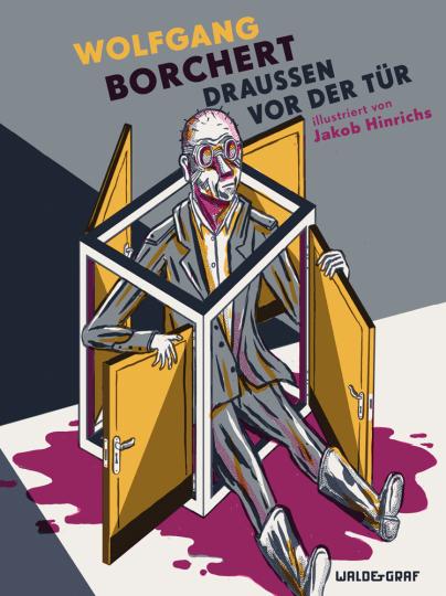 Wolfgang Borchert. Draußen vor der Tür.